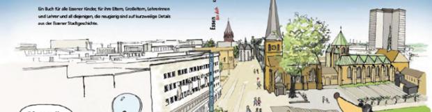 Meine Heimatstadt Essen –Kinder entdecken ihre Stadt!